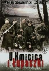 Okładka książki U Kmicica i Łupaszki Wacław Szewieliński