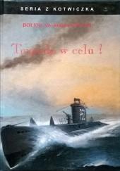 Okładka książki Torpeda w celu Bolesław Romanowski