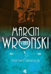 Okładka książki Portret wisielca Marcin Wroński