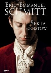 Okładka książki Sekta egoistów Éric-Emmanuel Schmitt