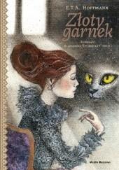 Okładka książki Złoty garnek i inne opowiadania E.T.A. Hoffmann