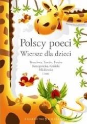 Okładka książki Polscy poeci. Wiersze dla dzieci Julian Tuwim,Aleksander Fredro,Maria Konopnicka,Jan Brzechwa,Stanisław Jachowicz,Adam Mickiewicz,Ignacy Krasicki