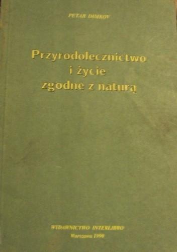 Okładka książki Przyrodolecznictwo i życie zgodne z naturą Petar Dimkow