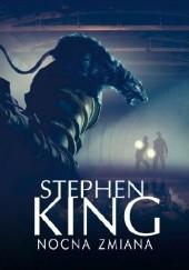 Okładka książki Nocna zmiana Stephen King