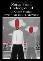 Okładka książki Notes from Underground Other Stories Fiodor Dostojewski