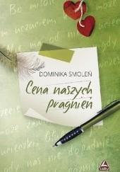 Okładka książki Cena naszych pragnień Dominika Smoleń