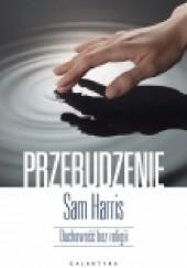 Okładka książki Przebudzenie. Duchowość bez religii Sam Harris