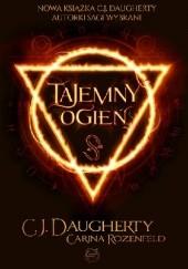 Okładka książki Tajemny ogień Christi Daugherty,Carina Rozenfeld