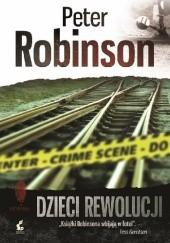 Okładka książki Dzieci rewolucji Peter Robinson