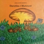 Okładka książki Dorotka i Mateusz Anna Chodorowska