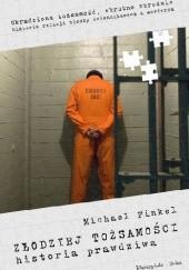 Okładka książki Złodziej tożsamości. Historia prawdziwa Michael Finkel