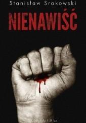 Okładka książki Nienawiść Stanisław Srokowski