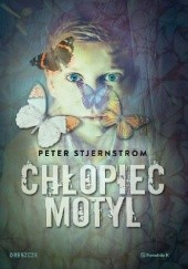 Okładka książki Chłopiec motyl Peter Stjernström