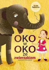 Okładka książki Oko w oko ze zwierzakiem Renata Piątkowska