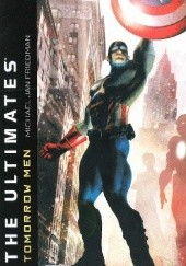 Okładka książki The Ultimates - Tomorrow Men Michael Jan Friedman
