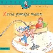 Okładka książki Zuzia pomaga mamie Eva Wenzel-Bürger,Liane Schneider