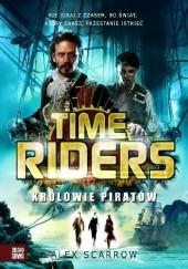Okładka książki Time Riders. Królowie Piratów Alex Scarrow