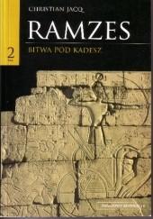 Okładka książki Ramzes t. II Bitwa pod Kadesz Christian Jacq