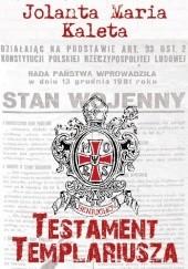 Okładka książki Testament templariusza Jolanta Maria Kaleta