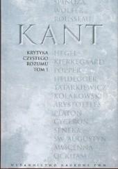 Okładka książki Krytyka czystego rozumu t. I Immanuel Kant