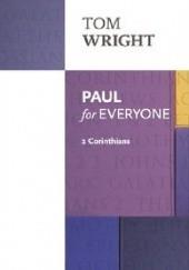 Okładka książki Paul for Everyone: 2 Corinthians Nicholas Thomas Wright