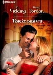 Okładka książki Książę pustyni Penny Jordan,Liz Fielding