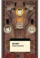 Okładka książki Dziady Paweł Goźliński