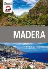 Okładka książki Madera - przewodnik ilustrowany Anna Jankowska,Katarzyna Rutkowska,Konrad Rutkowski
