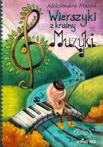Wierszyki Z Krainy Muzyki Aleksandra Mazoń 264928