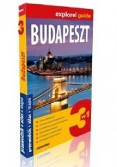 Okładka książki ExpressMap Budapeszt 3w1 explore! guide przewodnik + atlas + mapa Monika Chojnacka