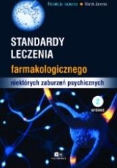 Okładka książki Standardy leczenia farmakologicznego niektórych zaburzeń psychicznych Marek Jarema