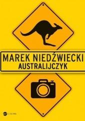 Okładka książki Australijczyk Marek Niedźwiecki
