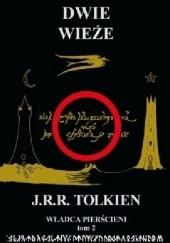 Okładka książki Dwie wieże J.R.R. Tolkien