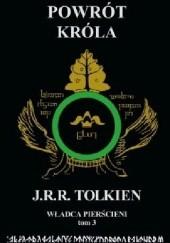 Okładka książki Powrót Króla J.R.R. Tolkien