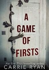 Okładka książki A Game of Firsts Carrie Ryan