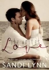 Okładka książki She Writes Love Sandi Lynn