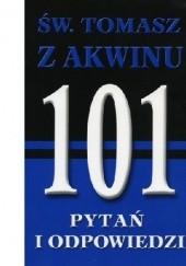 Okładka książki Św. Tomasz z Akwinu. 101 pytań i odpowiedzi Jules M. Brady