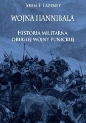 Okładka książki Wojna Hannibala. Historia militarna drugiej wojny punickiej John Lazenby