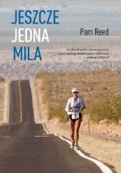 Okładka książki Jeszcze jedna mila Pam Reed