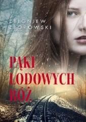 Okładka książki Pąki lodowych róż Zbigniew Zborowski