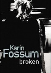 Okładka książki Broken Karin Fossum