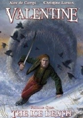 Okładka książki Valentine: The Ice Death Alex de Campi