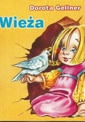 Okładka książki Wieża Dorota Gellner