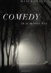 Okładka książki Comedy In A Minor Key Hans Keilson
