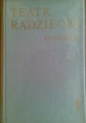 Okładka książki Teatr radziecki: antologia T.1 Michaił Bułhakow,Maksym Gorki,Włodzimierz Majakowski,Izaak Babel,Anatolij Łunaczarski