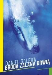 Okładka książki Broda zalana krwią Daniel Galera