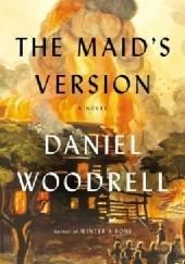 Okładka książki The Maids Version Daniel Woodrell