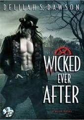Okładka książki Wicked Ever After Delilah S. Dawson