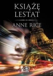Okładka książki Książę Lestat Anne Rice