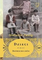 Okładka książki Dzieci z alei Rothschildów Stefanie Zweig